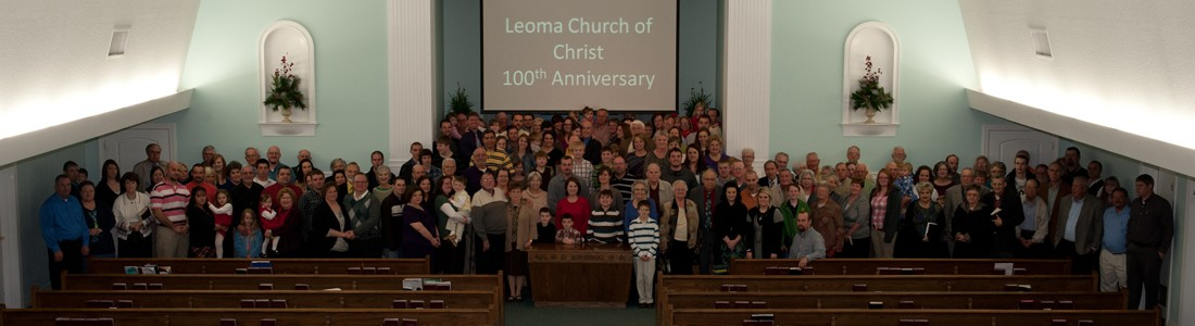 Leoma Church of Christ 100th Anniversary - 2013
